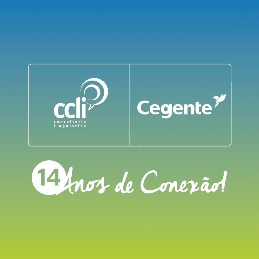 CCLi e Cegente: 14 anos de conexão