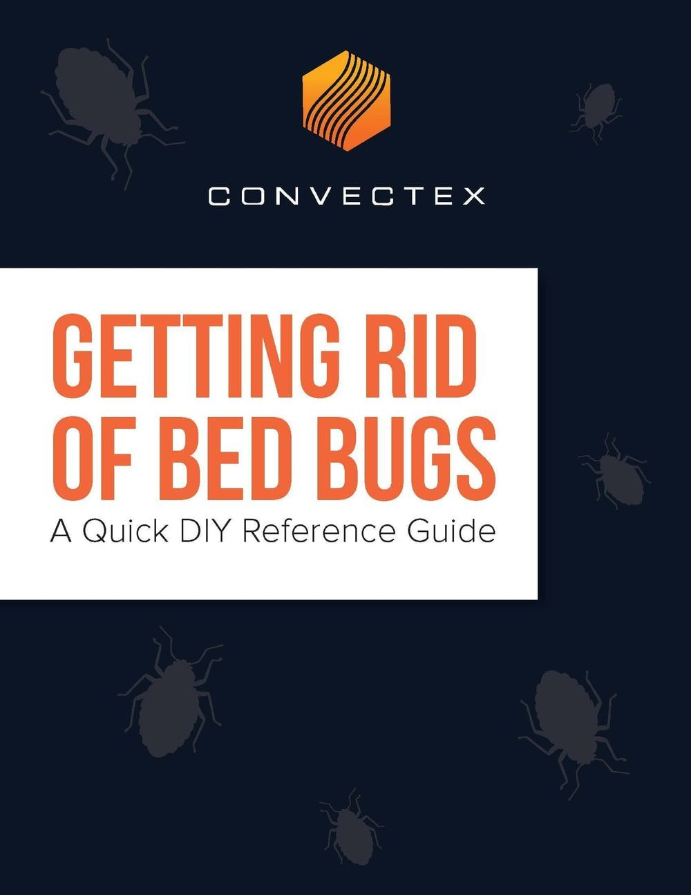 FREE E-Book!  Getting Rid of Bed Bugs A Quick DIY Reference Guide