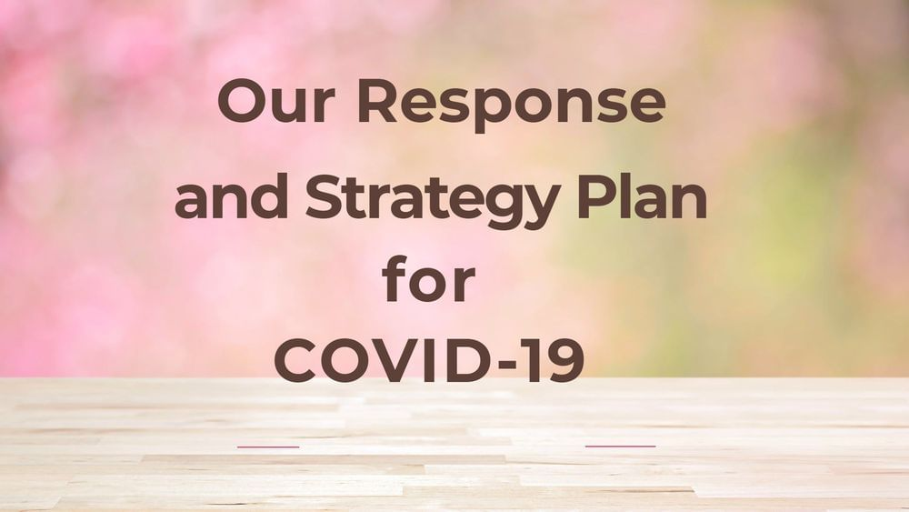 Our Response and Strategy Plan for COVID-19 Featured