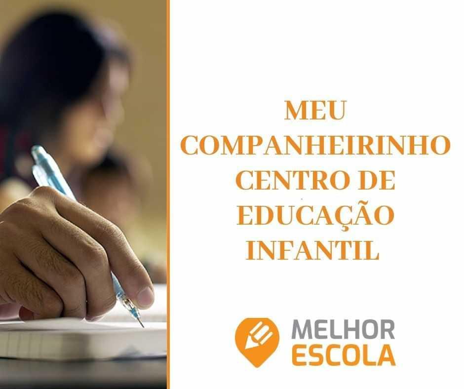 MEU COMPANHEIRINHO CENTRO DE EDUCACAO INFANTIL