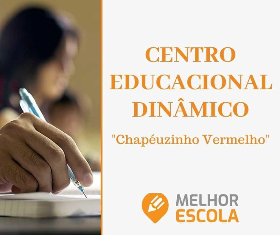 Centro Educacional Dinâmico - Chapéuzinho Vermelho