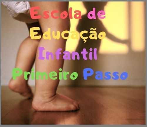 ESCOLA DE EDUCAÇÃO INFANTIL PRIMEIRO PASSO