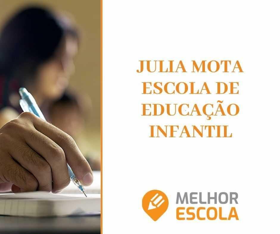 Júlia Mota Escola De Educação Infantil
