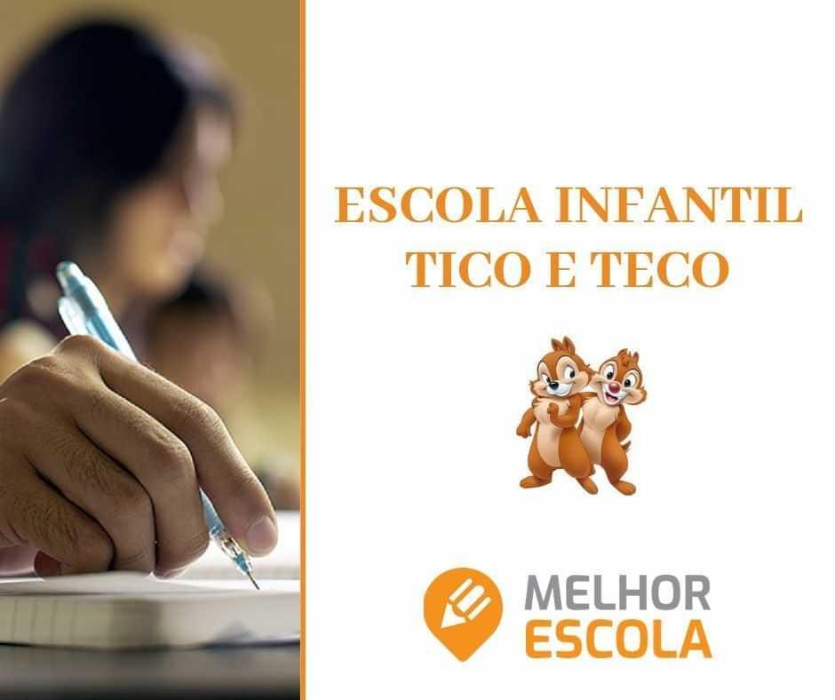 ESCOLA INFANTIL TICO E TECO