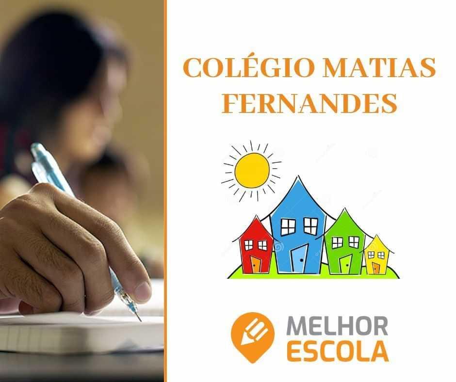 Colégio Matias Fernandes / Jardim Escola Fada Sapeca