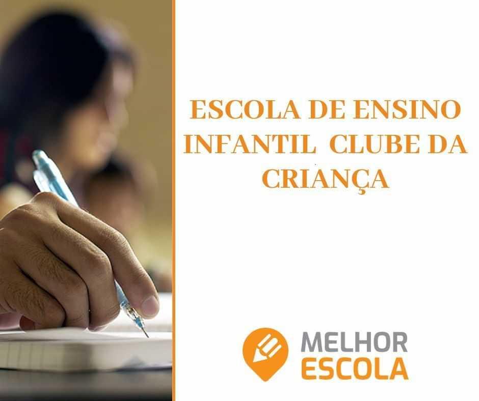 Escola de Ensino Infantil Clube da Criança