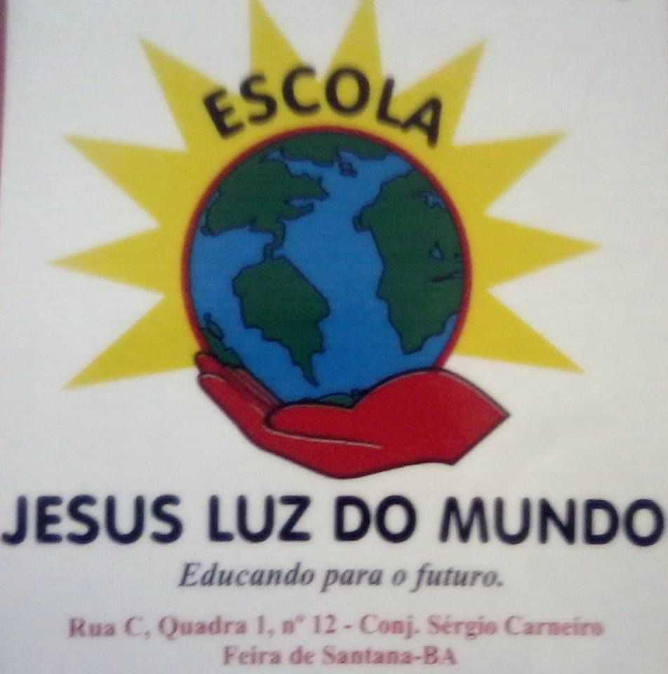 Escola Jesus Luz do Mundo