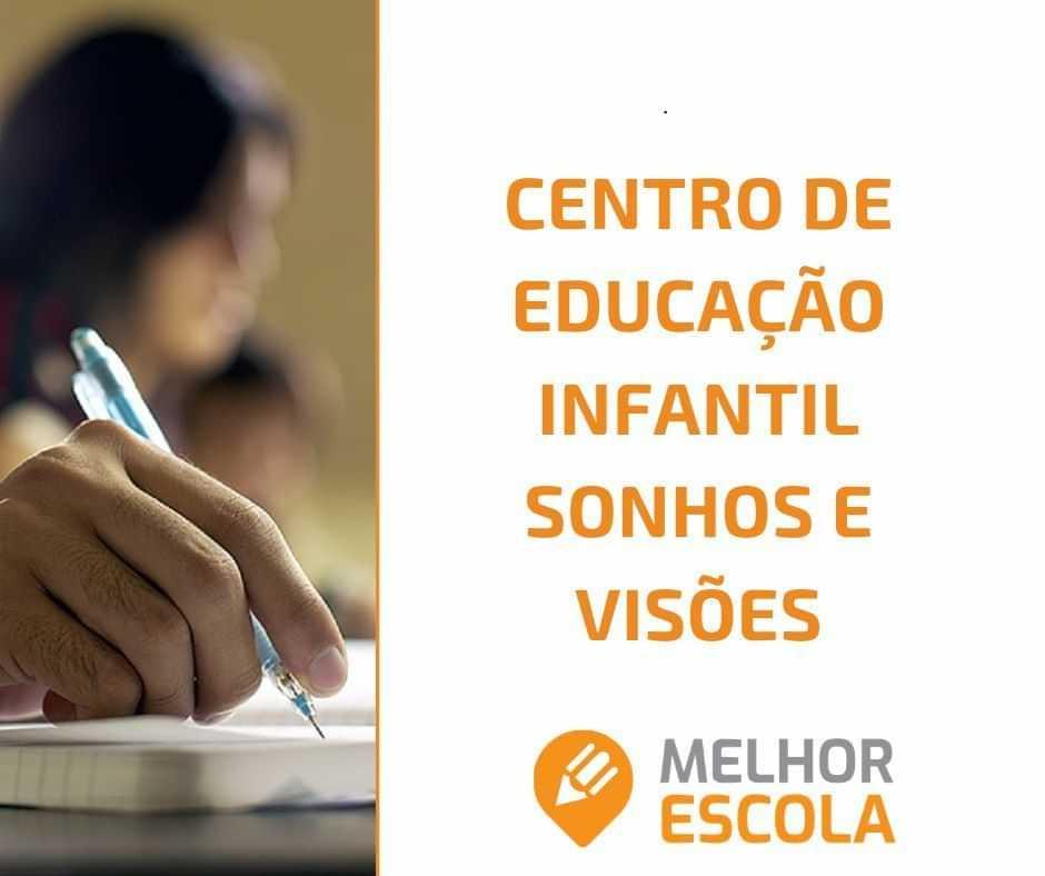 Centro De Educação Infantil Sonhos E Visões