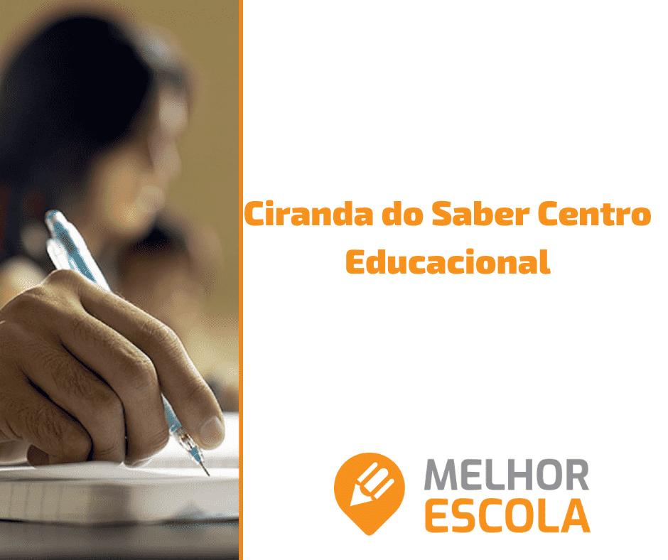 CIRANDA DO SABER CENTRO EDUCACIONAL
