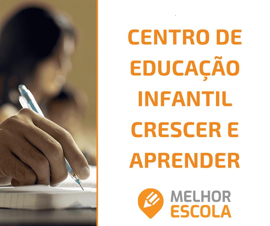 Centro de Educação Infantil Crescer e Aprender