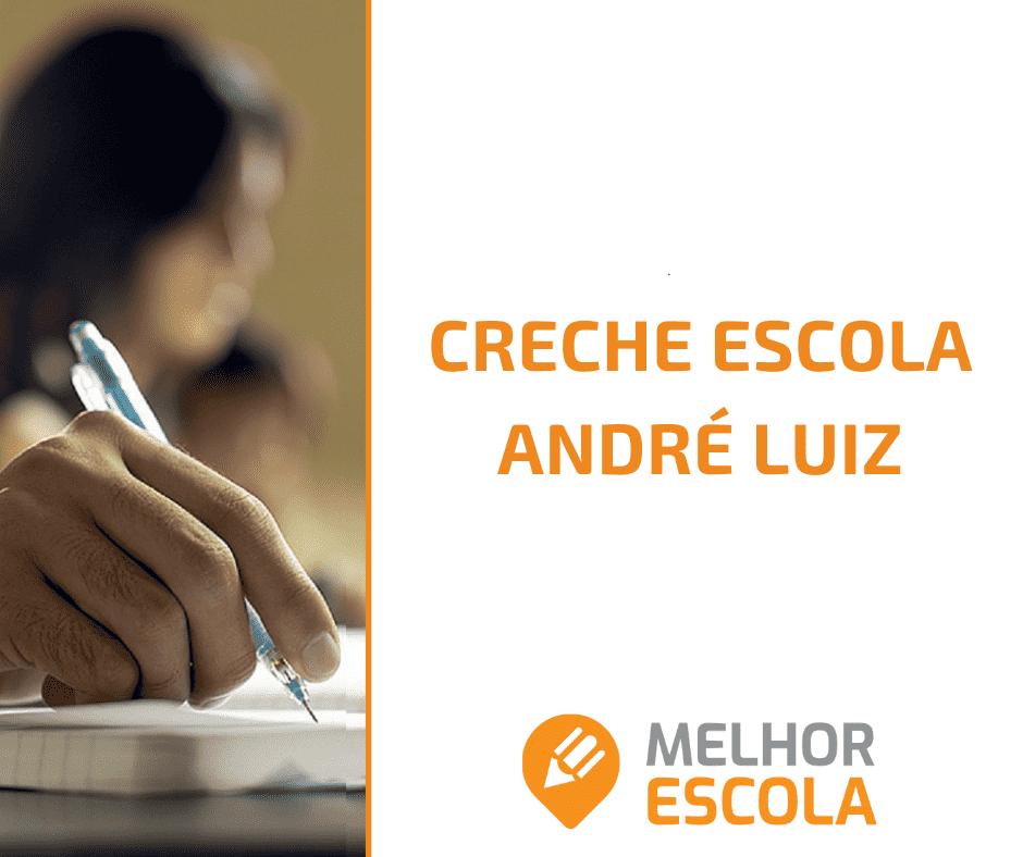 Creche Escola André Luiz