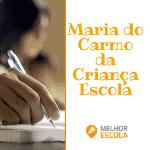 Maria Do Carmo Espaco Da Crianca Escola