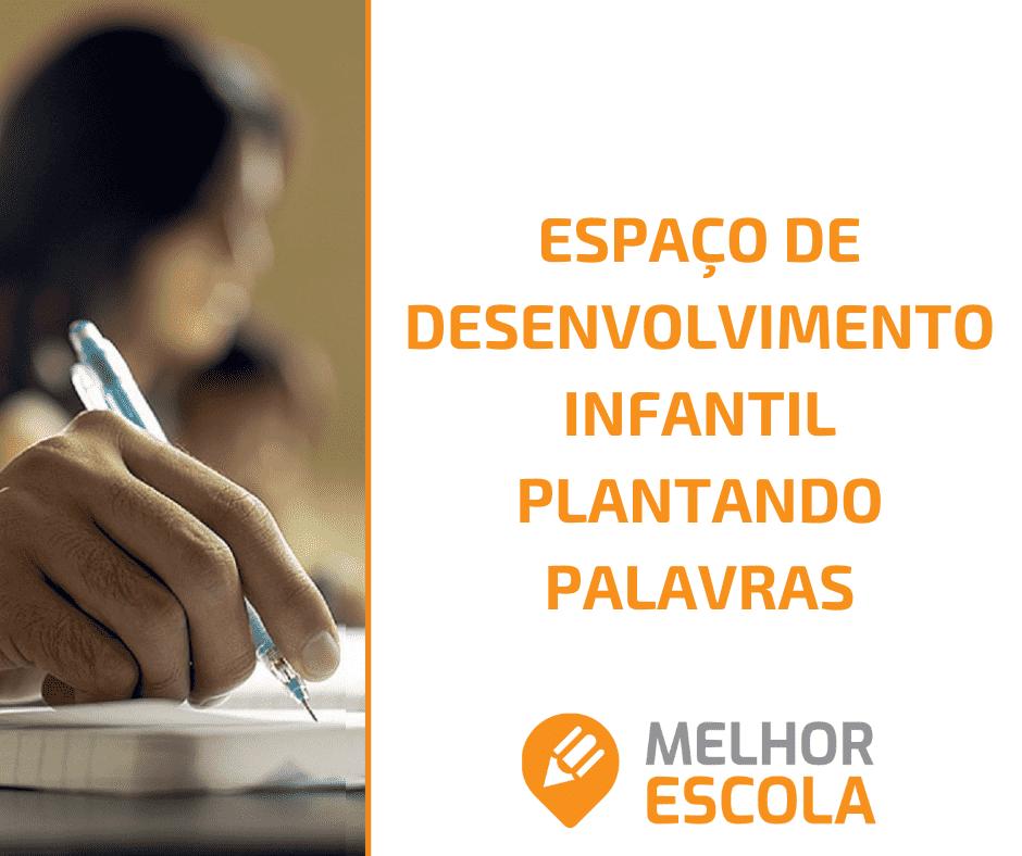 Espaço De Desenvolvimento Infantil Plantando Palavras