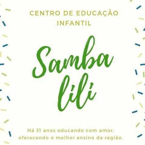 CENTRO DE EDUCACAO INFANTIL SAMBA LILI