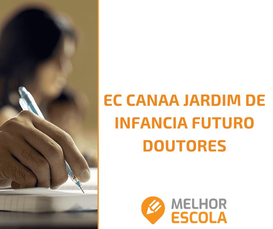 EC CANAA JARDIM DE INFÂNCIA FUTURO DOUTORES