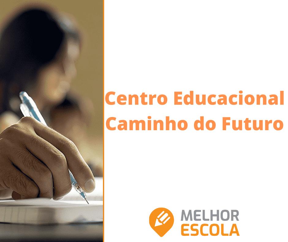 Centro Educacional Caminho do Futuro