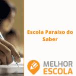 Colégio Paraiso do Saber – Ribeiro Fedeiro