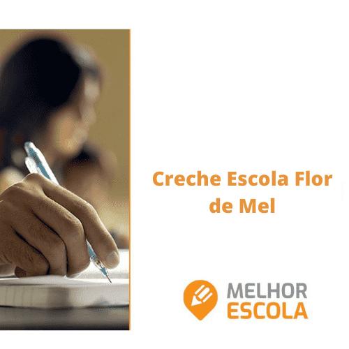 Creche Escola Flor de Mel