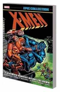X-Men TP Epic Collection Always Darkest Before Dawn