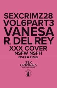 Sex Criminals #28 CVR B XXX Del Rey