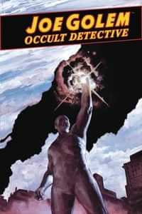 Joe Golem Occult Detective Conjurors #5
