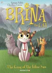Brina The Cat GN Gang Of Feline Sun