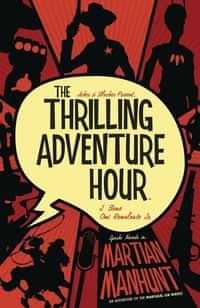 Thrilling Adventure Hour TP Martian Manhunt