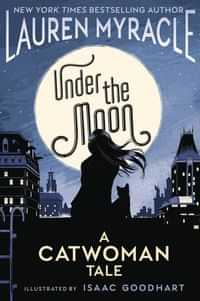 Under The Moon A Catwoman Tale GN