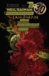 Sandman TP Preludes and Nocturnes 30th Anniversary Edition