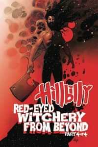 Hillbilly Red Eyed Witchery From Beyond #4