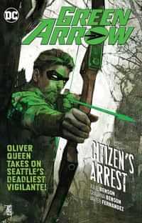 Green Arrow TP Rebirth Citizens Arrest