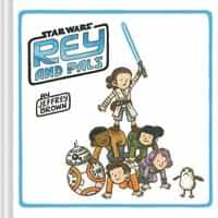 Star Wars HC Rey and Pals by Jeffrey Brown