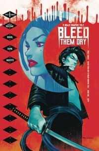 Bleed Them Dry #1 CVR A Ruan