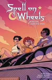 Spell On Wheels TP Just To Get To You