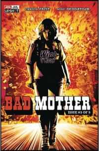 Bad Mother #3