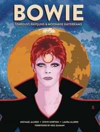 Bowie Stardust Rayguns and Moonage Daydreams HC