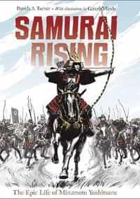 Samurai Rising Epic Life of Minamoto Yoshitsune SC