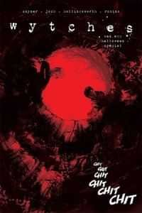 Wytches One-Shot Bad Egg Halloween Special