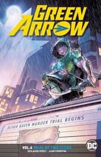 Green Arrow TP Rebirth Trial of Two Cities