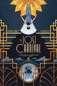 Lost Carnival A Dick Grayson Graphic Novel GN