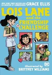 Lois Lane and the Friendship Challenge GN