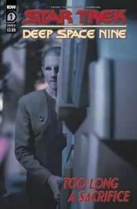 Star Trek Ds9 Too Long A Sacrifice #1 CVR B Photo