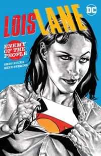 Lois Lane TP Enemy Of The People