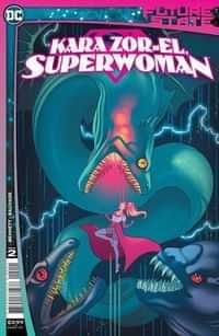Future State Kara Zor-el Superwoman #2 CVR A Paulina Ganucheau