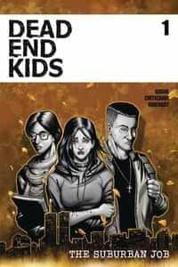Dead End Kids Suburban Job #1