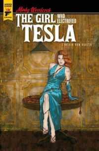 Minky Woodcock Girl Electrified Tesla #1 CVR D Buhler