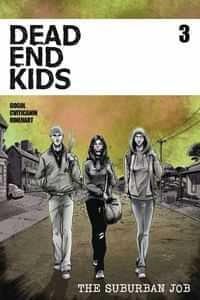 Dead End Kids Suburban Job #3