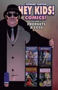 Hey Kids Comics Prophets and Loss #2