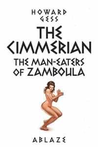 Cimmerian Man-eaters Of Zamboula #1 CVR E Fritz Casas
