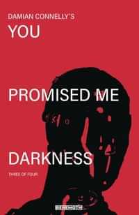 You Promised Me Darkness #3 CVR A Connelly